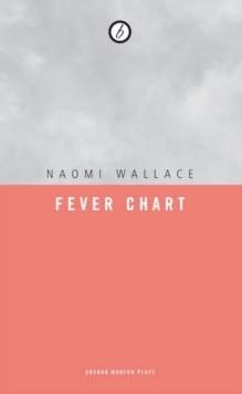The Fever Chart, Paperback Book
