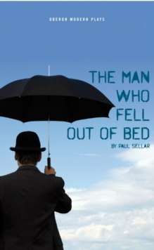 The Man Who Fell Out of Bed, Paperback / softback Book