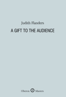 A Gift to the Audience, Hardback Book
