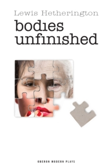 Bodies Unfinished, Paperback / softback Book