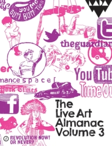 The Live Art Almanac : Volume 3, Paperback / softback Book