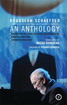Boguslaw Schaeffer : An Anthology, Paperback / softback Book