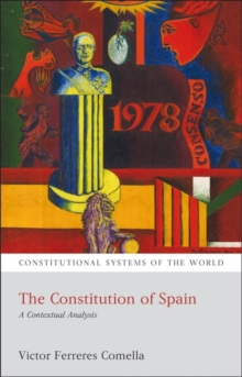 The Constitution of Spain : A Contextual Analysis, Paperback / softback Book