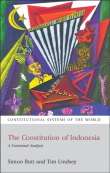 The Constitution of Indonesia : A Contextual Analysis, Paperback / softback Book