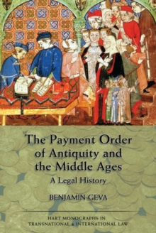 The Payment Order of Antiquity and the Middle Ages : A Legal History, Hardback Book