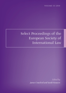 Select Proceedings of the European Society of International Law, Volume 3, 2010, Paperback / softback Book
