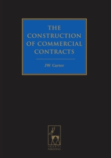 The Construction of Commercial Contracts, Hardback Book