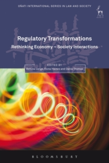 Regulatory Transformations : Rethinking Economy-Society Interactions, Hardback Book