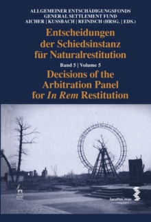 Decisions of the Arbitration Panel for In Rem Restitution, Volume 5, Hardback Book