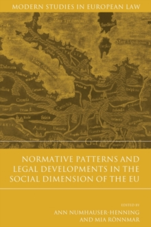 Normative Patterns and Legal Developments in the Social Dimension of the EU, Hardback Book