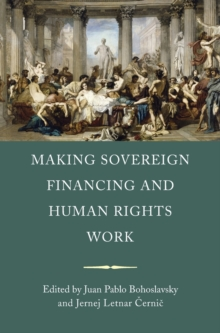 Making Sovereign Financing and Human Rights Work, Hardback Book
