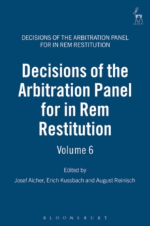 Decisions of the Arbitration Panel for In Rem Restitution, Volume 6, Hardback Book