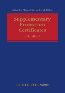Supplementary Protection Certificates : A Handbook, Hardback Book