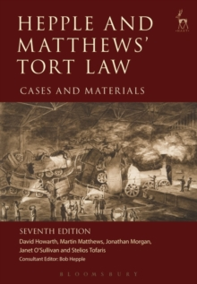 Hepple and Matthews' Tort Law : Cases and Materials, Paperback Book