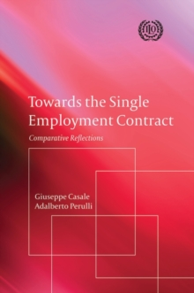 Towards the Single Employment Contract : Comparative Reflections, Paperback / softback Book