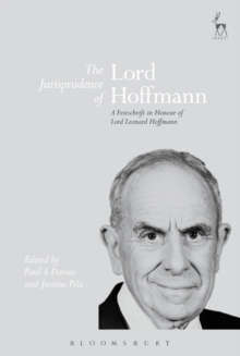 The Jurisprudence of Lord Hoffmann : A Festschrift in Honour of Lord Leonard Hoffmann, Hardback Book