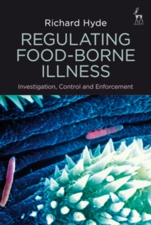 Regulating Food-borne Illness : Investigation, Control and Enforcement, Hardback Book