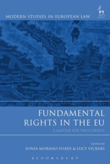 Fundamental Rights in the EU : A Matter for Two Courts, Hardback Book