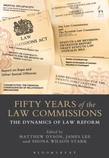 Fifty Years of the Law Commissions : The Dynamics of Law Reform, Hardback Book