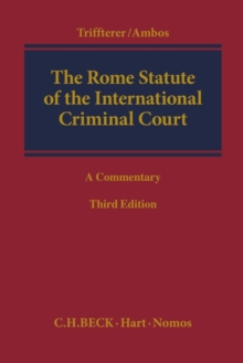 The Rome Statute of the International Criminal Court : A Commentary, Hardback Book