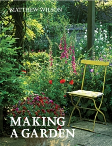 Making a Garden, Paperback / softback Book
