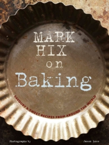 Mark Hix on Baking, Hardback Book