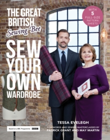 The Great British Sewing Bee : Forewords and Practical Tips, Hardback Book