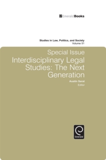 Studies in Law, Politics and Society : Special Issue: Interdisciplinary Legal Studies - The Next Generation, Hardback Book