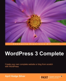 Wordpress 3 Complete, Paperback / softback Book