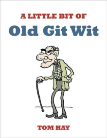 A Little Bit of Old Git Wit, Paperback Book