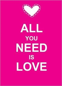 All You Need Is Love, Hardback Book