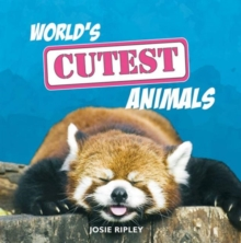 World's Cutest Animals, Hardback Book