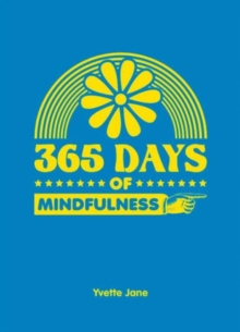 365 Days of Mindfulness, Hardback Book