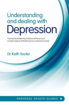Understanding and Dealing with Depression, Paperback Book