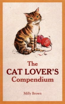 The Cat Lover's Compendium, Hardback Book