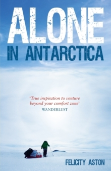 Alone in Antarctica, Paperback / softback Book