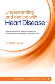 Understanding and Dealing with Heart Disease, Paperback / softback Book