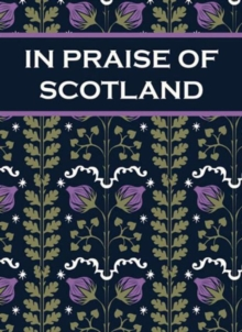 In Praise of Scotland, Hardback Book
