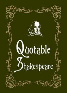 Quotable Shakespeare, Hardback Book