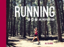 Running : An Inspiration, Hardback Book