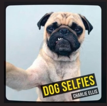 Dog Selfies, Hardback Book