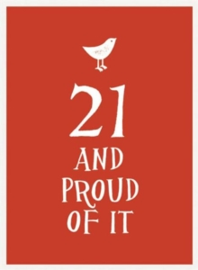 21 and Proud of it, Hardback Book