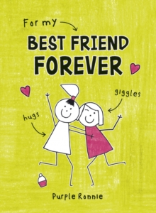 For My Best Friend Forever, Hardback Book