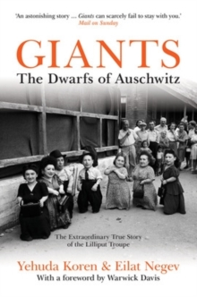 Giants : The Dwarfs of Auschwitz, Paperback Book