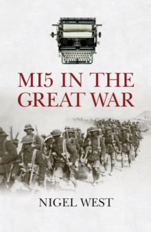 Mi5 in the Great War, Hardback Book