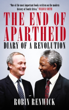 The End of Apartheid : Diary of a Revolution, Hardback Book