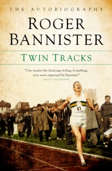 Twin Tracks : The Autobiography, Paperback Book