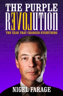 The Purple Revolution : The Year That Changed Everything, Paperback Book