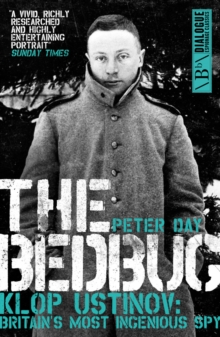 The Bedbug : Klop Ustinov - Britain's Most Ingenious Spy, Paperback / softback Book