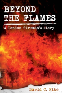 Beyond the Flames, Paperback Book